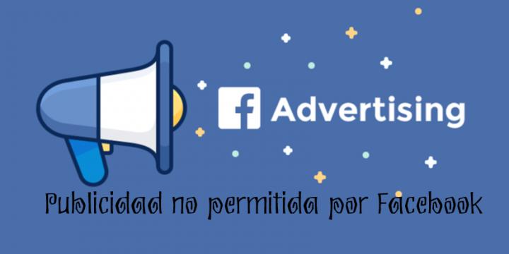 Publicidad no permitida por Facebook